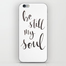 Be Still My Soul Watercolor iPhone Skin