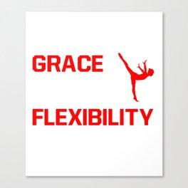 Strength Grace Balance Flexibility Gymnastics T-Shirt Canvas Print