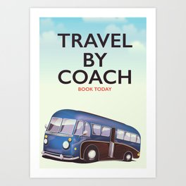 Travel By Coach Art Print
