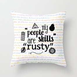 """My """"People Skills"""" are """"Rusty"""" Throw Pillow"""