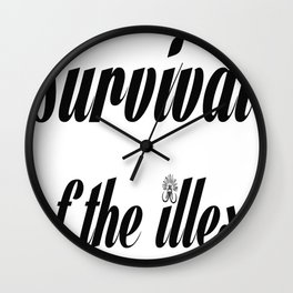 """Barbarica """"Survival of the illest"""" (white) Wall Clock"""