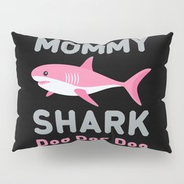 Mommy Shark Doo Doo Doo Pillow Sham