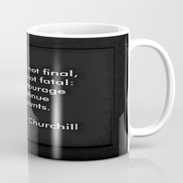 Winston Churchill Quote - Success Is Not Final - Famous Quotes Coffee Mug