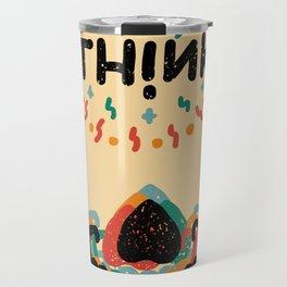 Think Travel Mug