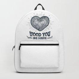 Wood You Be Mine Backpack
