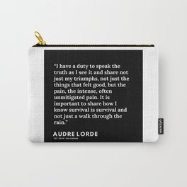 48     200302   Audre Lorde Quotes Carry-All Pouch