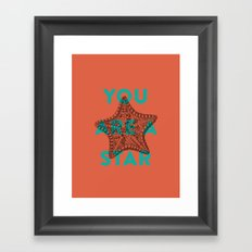 You are a star Framed Art Print