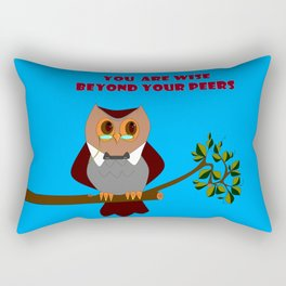 Owl, You are Wise Beyond Your Peers Rectangular Pillow