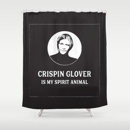 Crispin Glover is my Spirit Animal Shower Curtain