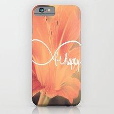 Be happy iPhone 6s Slim Case