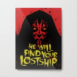 He Will Find Your Lost Ship Metal Print