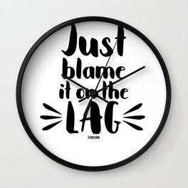Delay Gaming excuse saying funny Wall Clock