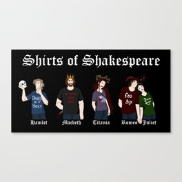 Shirts of Shakespeare (for dark shirts) Canvas Print