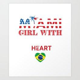 Miami Girl With Brazilian Heart Art Print