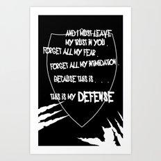 My Defense Art Print
