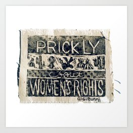 Prickly About Women's Rights, block print, cactus art, cacti Art Print