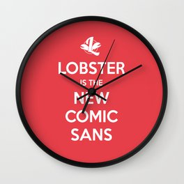 Lobster is the new Comic Sans Wall Clock