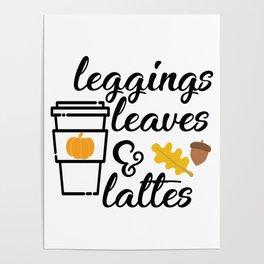Leggings Leaves & Lattes Poster