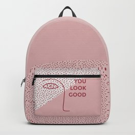 you look good Backpack