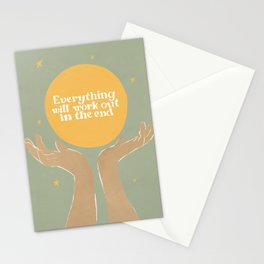Everything Will Work Out In The End Stationery Cards