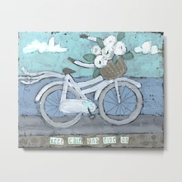 Stay Calm and ride on bicycle print Metal Print