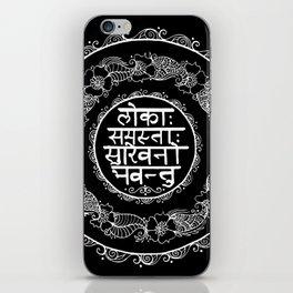 Square - Mandala - Mantra - Lokāḥ samastāḥ sukhino bhavantu - Black White iPhone Skin