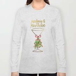 Mistletoes and Martinis Long Sleeve T-shirt