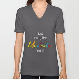 Musical Saying | Theatre Nerds Actor Actress Drama Unisex V-Neck