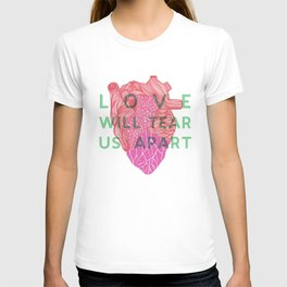 Love will tear us apart T-shirt