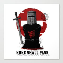 None shall pass Canvas Print