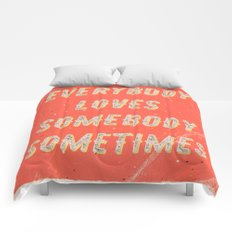 Everybody loves Somebody sometimes - A Hell Songbook Edition Comforters