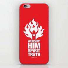 Worship Him In Spirit & In Truth iPhone & iPod Skin