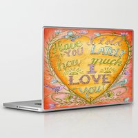 karen hallion Laptop & iPad Skins featuring Have I Told You Lately How Much I Love You - Karen Embry by Karen Embry