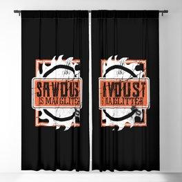 Sawdust Is Man Glitter Carpenter Woodworker Gift Blackout Curtain