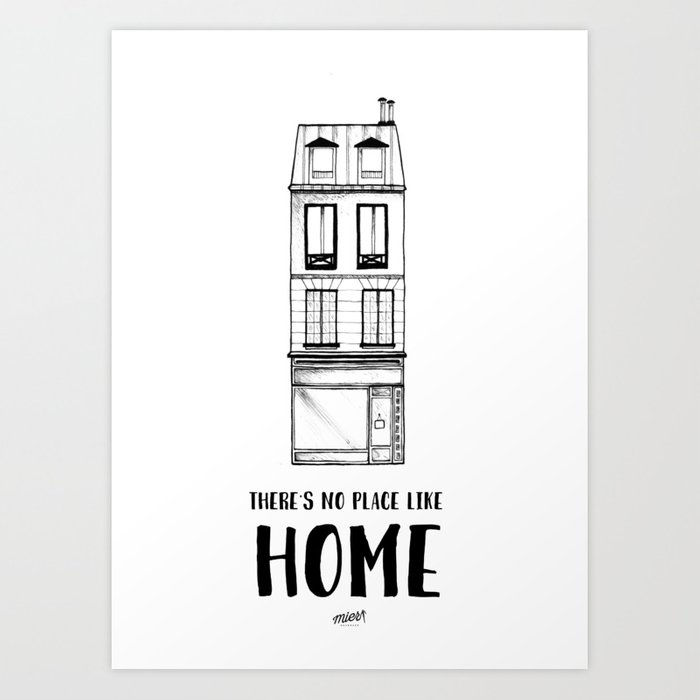 There's No Place Like Home Art Print