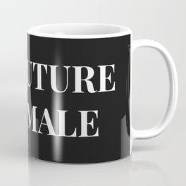 The future is female black-white Coffee Mug