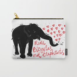 Ride bicycles not elephants. Black elephant, Red text Carry-All Pouch