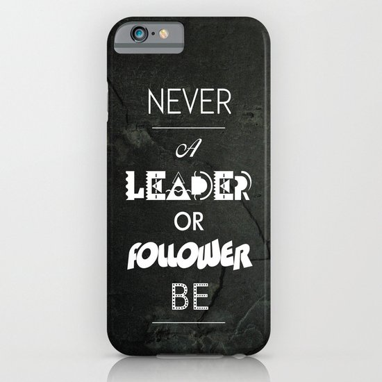 NVR A LDR OR FLWR B iPhone & iPod Case