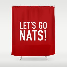 Let's Go Nats! Shower Curtain
