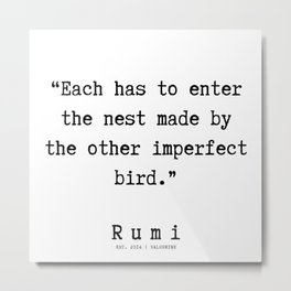 135      Rumi Quotes   190221 Metal Print