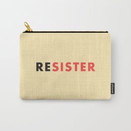 Sister Resister Feminist Art Print Carry-All Pouch