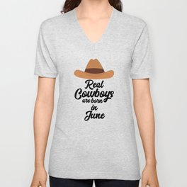 Real Cowboys are bon in June T-Shirt Dpld4 Unisex V-Neck