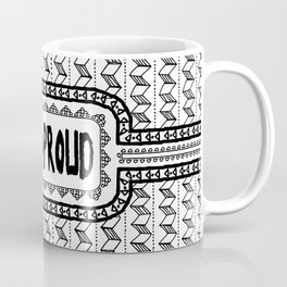 Hapa & Proud - Multicultural - Happa - Eurasian - Black & White Coffee Mug