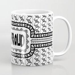 Hapa & Proud - Multicultural - Happa - Eurasian - Black & White Coffee Mug