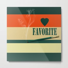 A gift for a man . Favorite . Metal Print