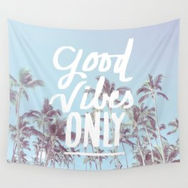 Good Vibes Only (palm trees) Wall Tapestry