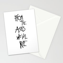 From The Ashes We Will Rise (Black on White) Stationery Cards