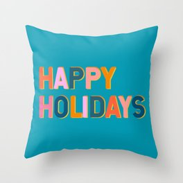 Colorful Happy Holidays Typography Throw Pillow