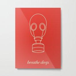 breathe deep. Metal Print