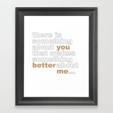 Something About You... Framed Art Print